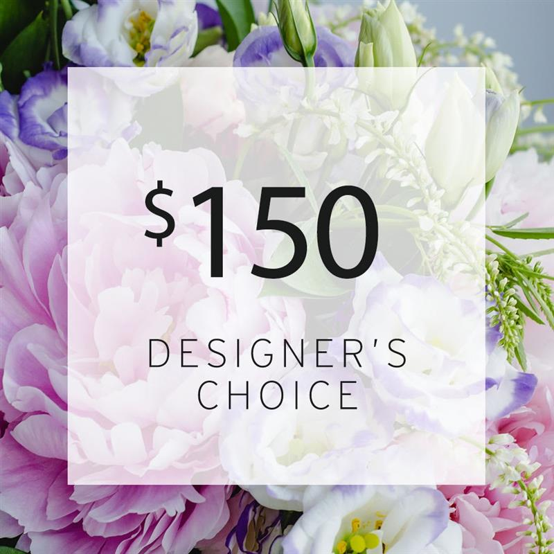 Designers Choice $150