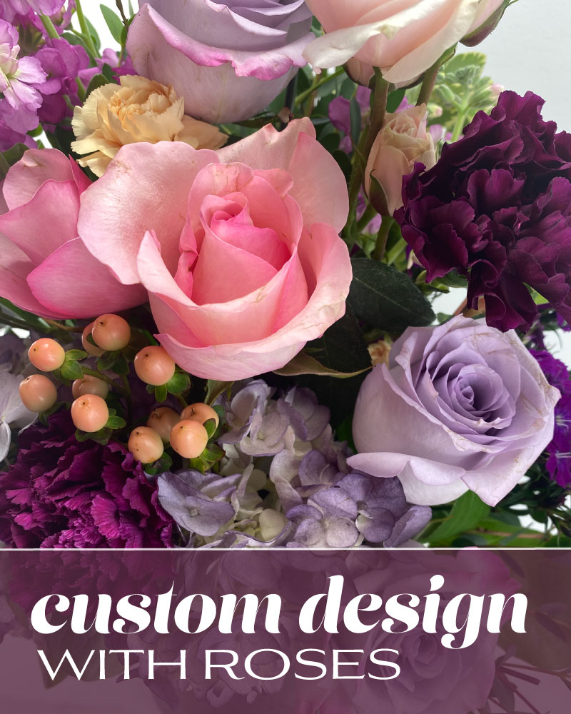 Custom Design with Roses