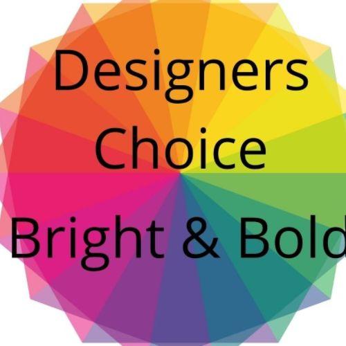 Designers Choice Bright & Bold